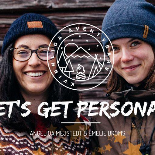 09-Lets-get-personal--Kvinnliga-Aventyrare-Podcast-FB-personligt